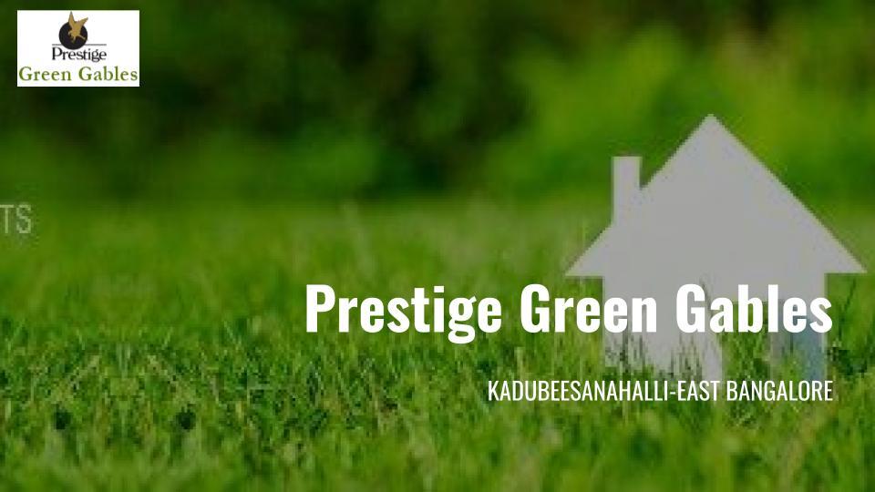Prestige Kadubeesanahalli Green Bables Bangalore
